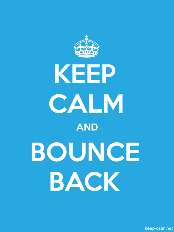 KEEP CALM AND BOUNCE BACK - white/blue - Default (600x800)