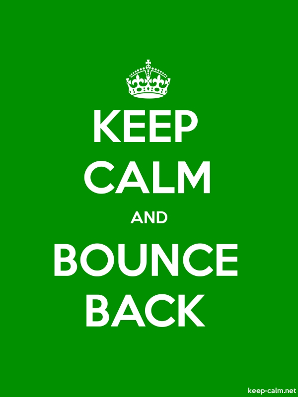KEEP CALM AND BOUNCE BACK - white/green - Default (600x800)