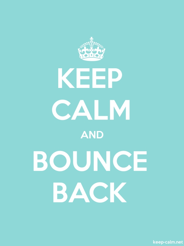 KEEP CALM AND BOUNCE BACK - white/lightblue - Default (600x800)