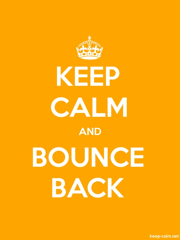 KEEP CALM AND BOUNCE BACK - white/orange - Default (600x800)