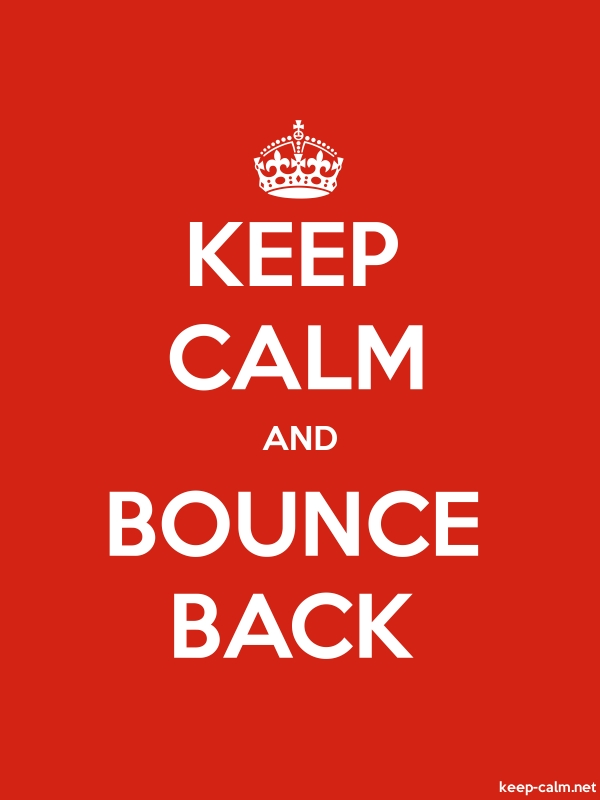 KEEP CALM AND BOUNCE BACK - white/red - Default (600x800)