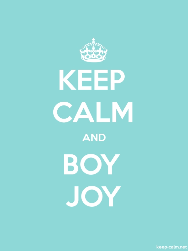 KEEP CALM AND BOY JOY - white/lightblue - Default (600x800)