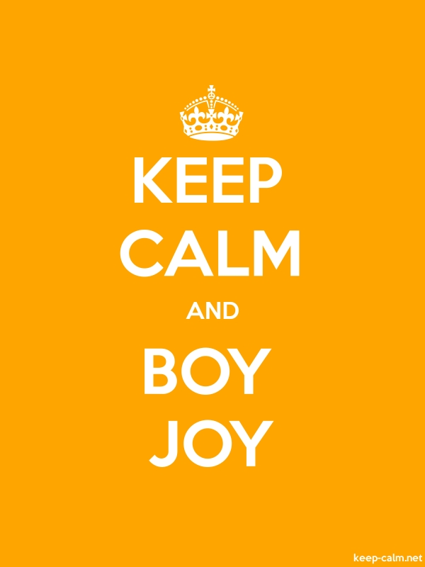 KEEP CALM AND BOY JOY - white/orange - Default (600x800)