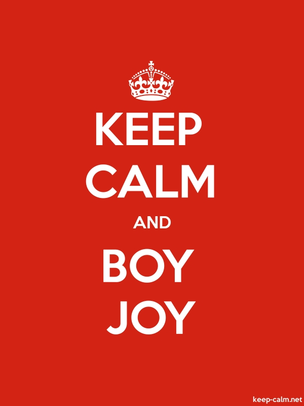 KEEP CALM AND BOY JOY - white/red - Default (600x800)