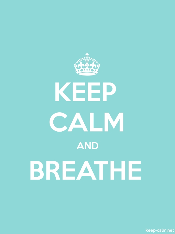 KEEP CALM AND BREATHE - white/lightblue - Default (600x800)
