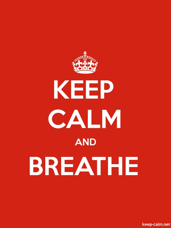 KEEP CALM AND BREATHE - white/red - Default (600x800)