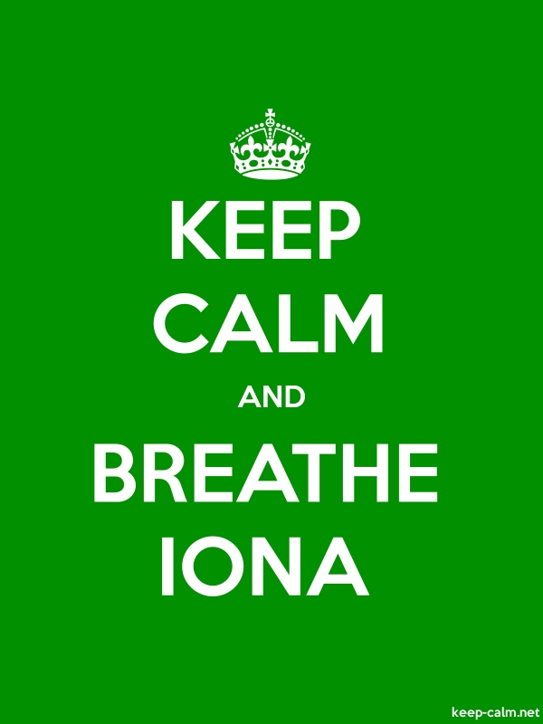 KEEP CALM AND BREATHE IONA - white/green - Default (600x800)