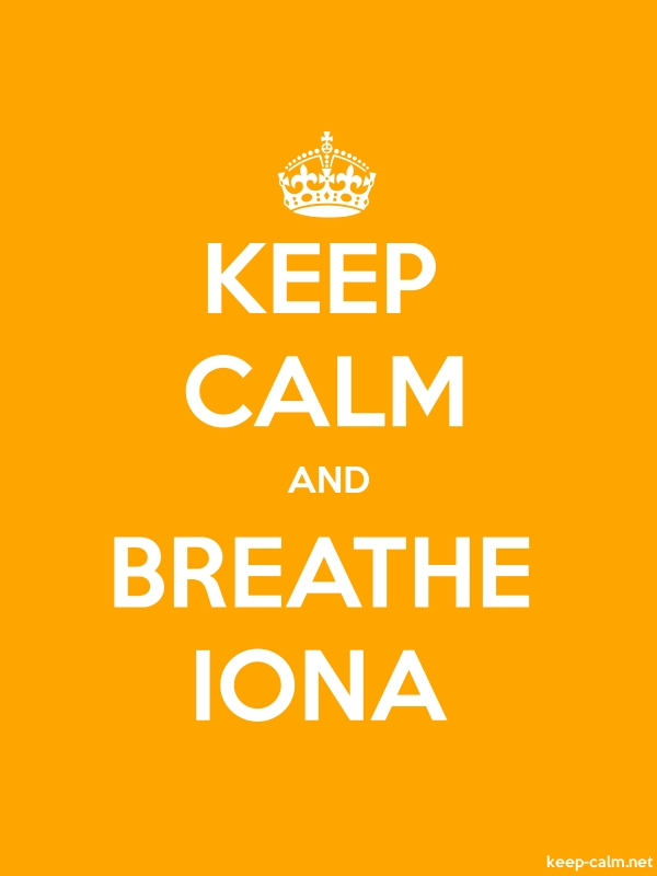 KEEP CALM AND BREATHE IONA - white/orange - Default (600x800)