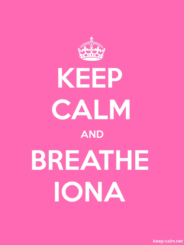 KEEP CALM AND BREATHE IONA - white/pink - Default (600x800)