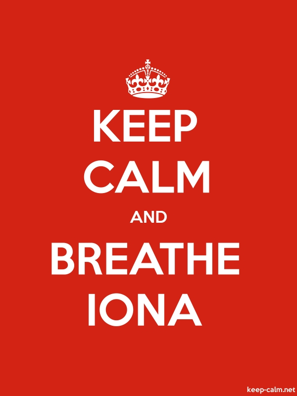 KEEP CALM AND BREATHE IONA - white/red - Default (600x800)