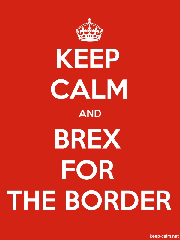 KEEP CALM AND BREX FOR THE BORDER - white/red - Default (600x800)
