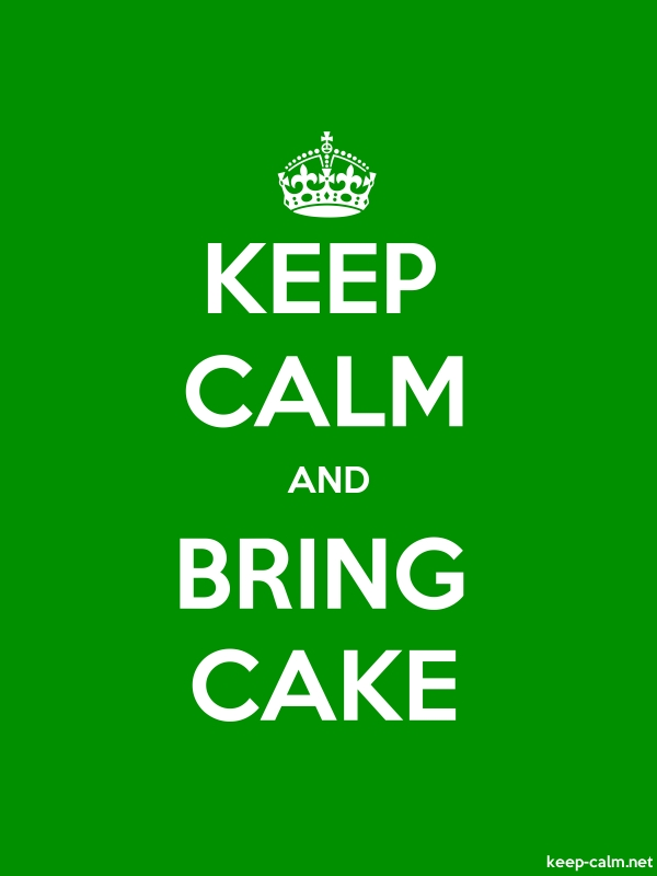 KEEP CALM AND BRING CAKE - white/green - Default (600x800)