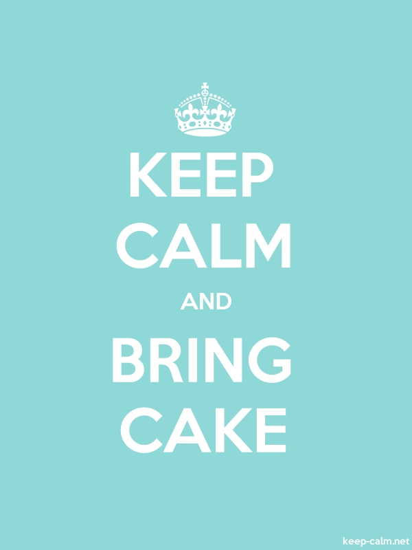 KEEP CALM AND BRING CAKE - white/lightblue - Default (600x800)