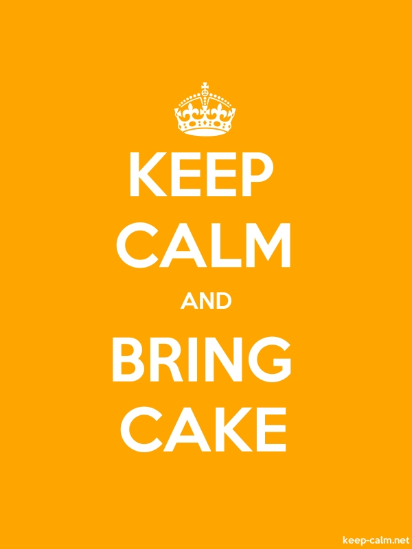 KEEP CALM AND BRING CAKE - white/orange - Default (600x800)