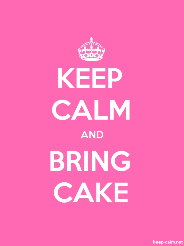 KEEP CALM AND BRING CAKE - white/pink - Default (600x800)