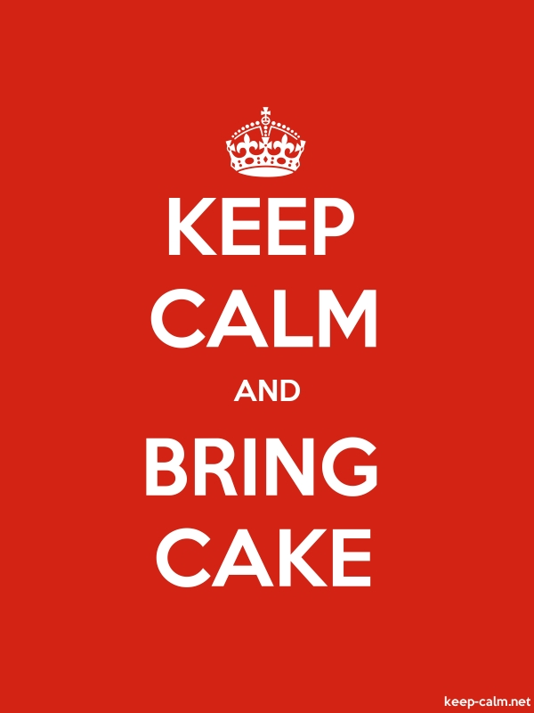 KEEP CALM AND BRING CAKE - white/red - Default (600x800)
