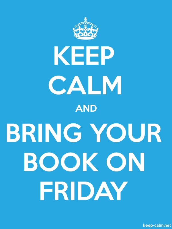 KEEP CALM AND BRING YOUR BOOK ON FRIDAY - white/blue - Default (600x800)