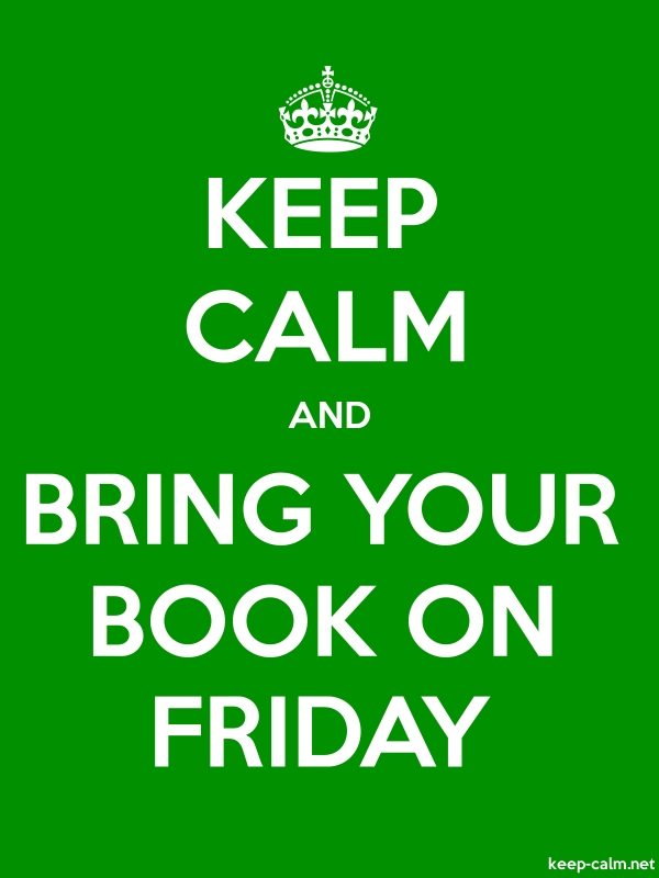 KEEP CALM AND BRING YOUR BOOK ON FRIDAY - white/green - Default (600x800)