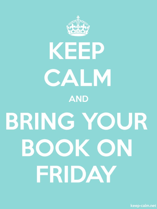 KEEP CALM AND BRING YOUR BOOK ON FRIDAY - white/lightblue - Default (600x800)