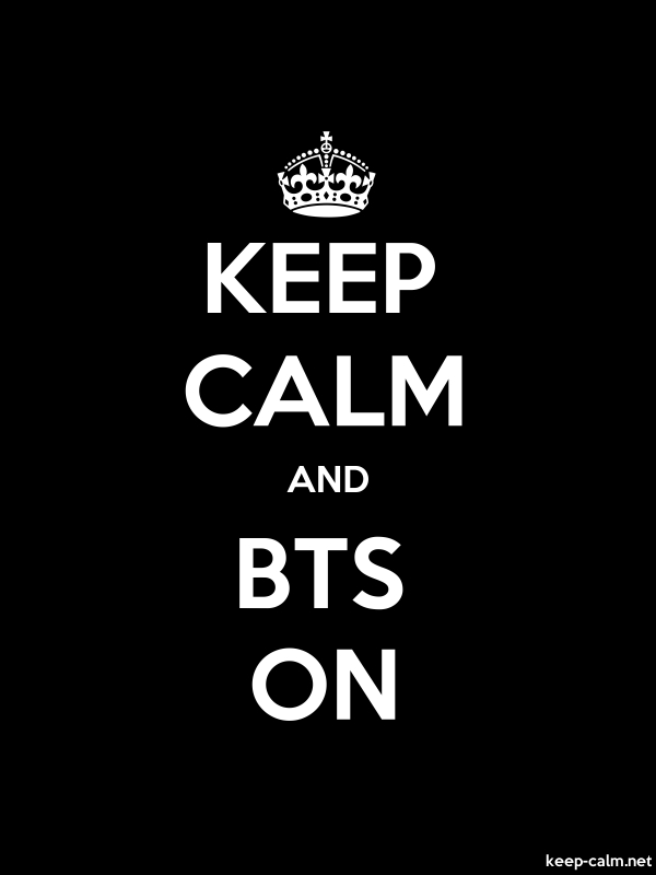 KEEP CALM AND BTS ON - white/black - Default (600x800)