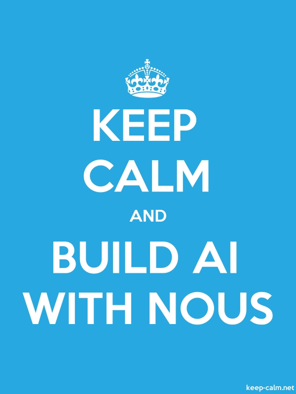 KEEP CALM AND BUILD AI WITH NOUS - white/blue - Default (600x800)