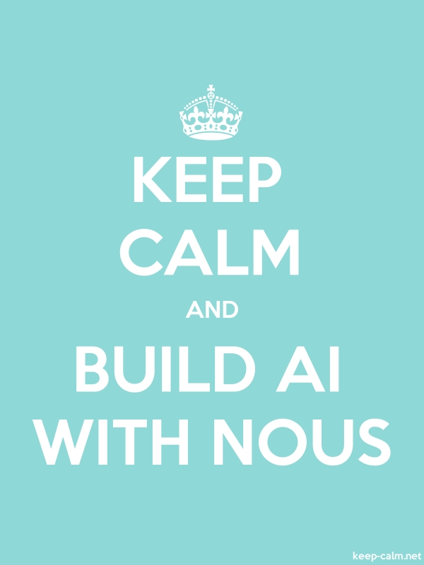 KEEP CALM AND BUILD AI WITH NOUS - white/lightblue - Default (600x800)