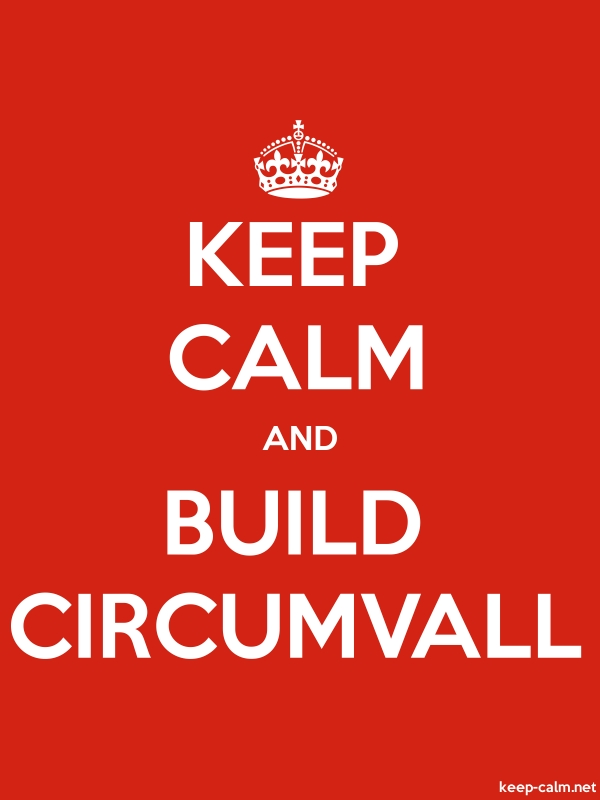 KEEP CALM AND BUILD CIRCUMVALL - white/red - Default (600x800)