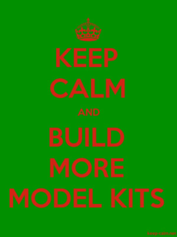 KEEP CALM AND BUILD MORE MODEL KITS - red/green - Default (600x800)