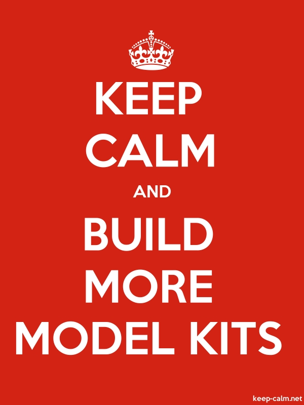 KEEP CALM AND BUILD MORE MODEL KITS - white/red - Default (600x800)