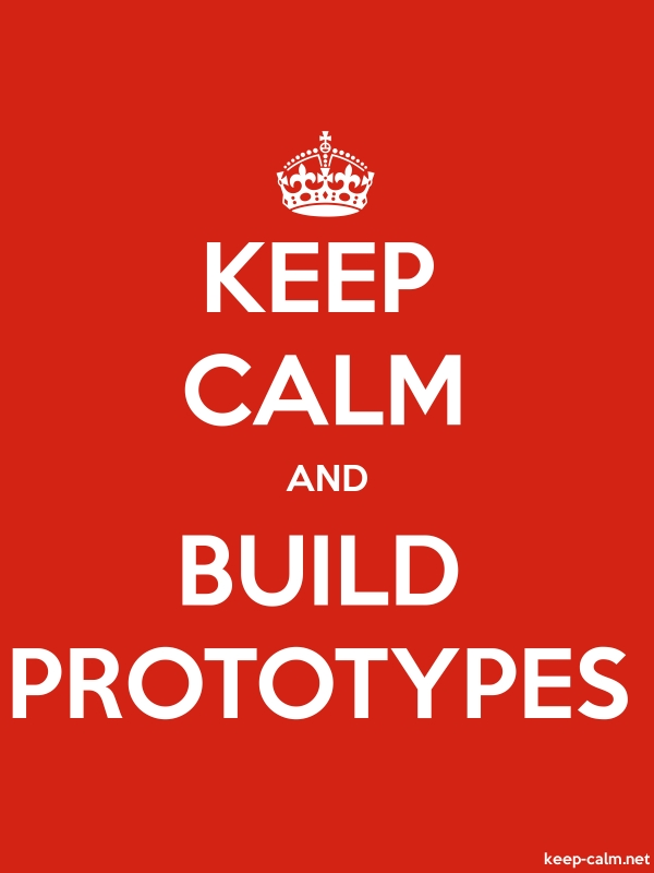 KEEP CALM AND BUILD PROTOTYPES - white/red - Default (600x800)