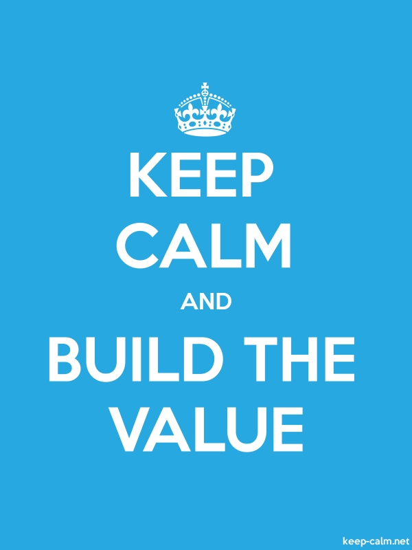 KEEP CALM AND BUILD THE VALUE - white/blue - Default (600x800)