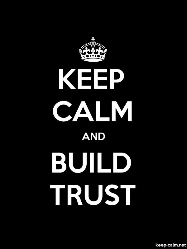 KEEP CALM AND BUILD TRUST - white/black - Default (600x800)