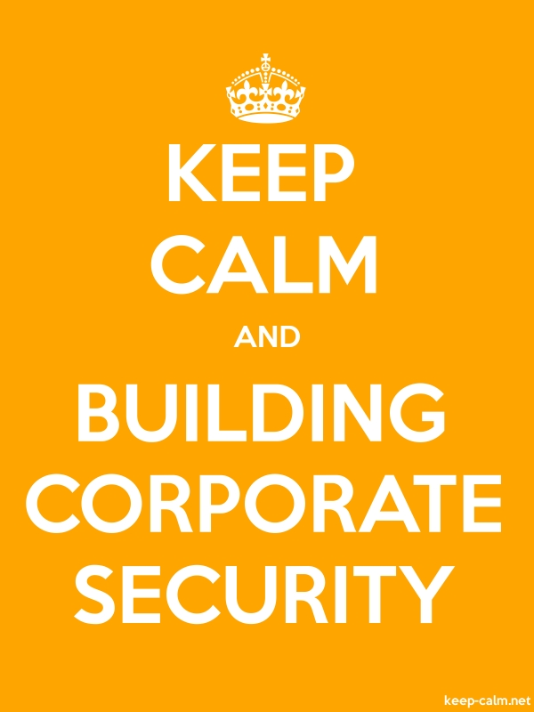 KEEP CALM AND BUILDING CORPORATE SECURITY - white/orange - Default (600x800)