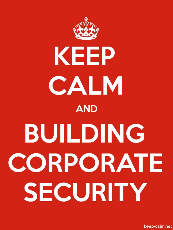 KEEP CALM AND BUILDING CORPORATE SECURITY - white/red - Default (600x800)
