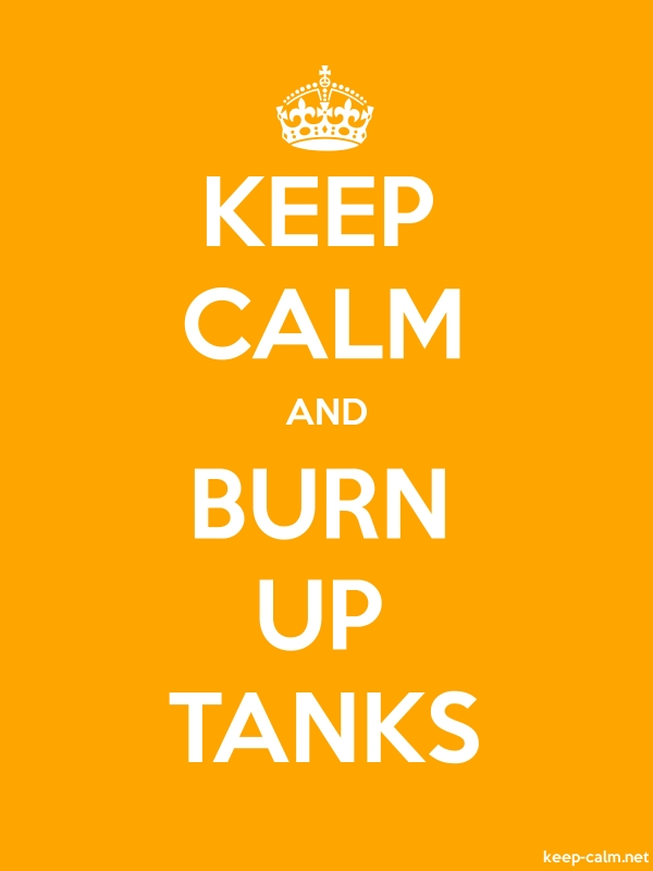 KEEP CALM AND BURN UP TANKS - white/orange - Default (600x800)