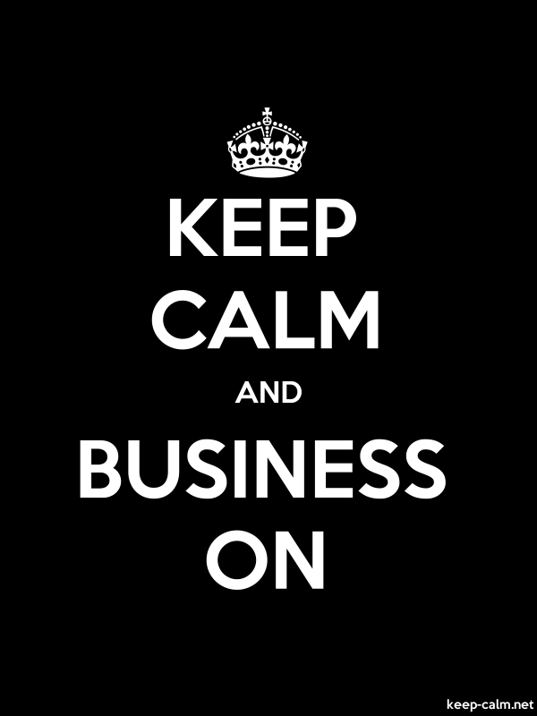 KEEP CALM AND BUSINESS ON - white/black - Default (600x800)