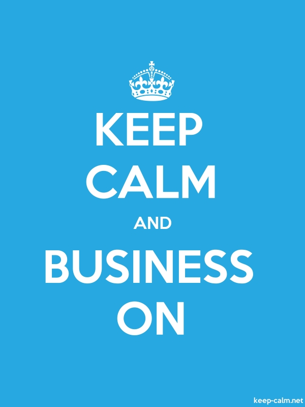 KEEP CALM AND BUSINESS ON - white/blue - Default (600x800)