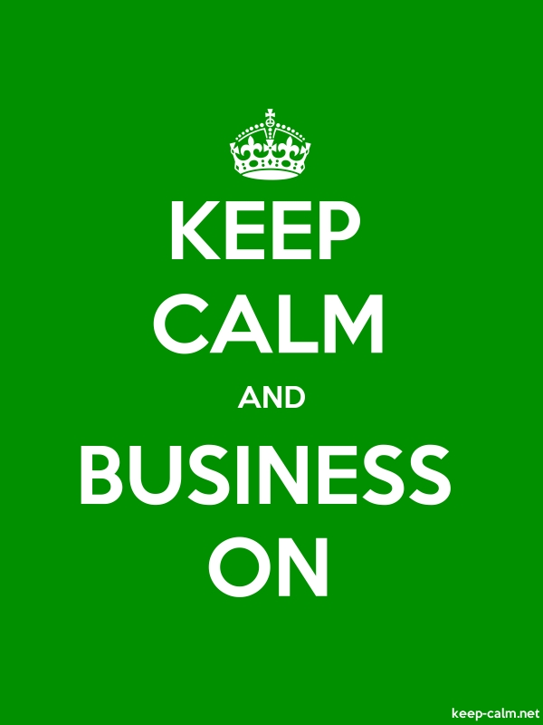 KEEP CALM AND BUSINESS ON - white/green - Default (600x800)