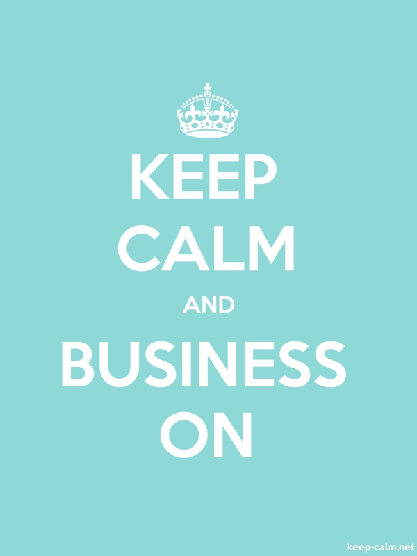 KEEP CALM AND BUSINESS ON - white/lightblue - Default (600x800)