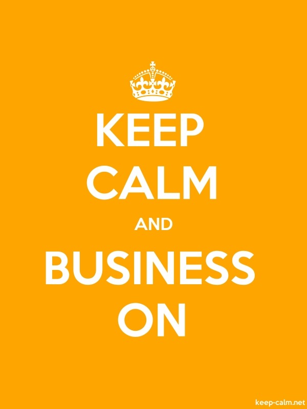 KEEP CALM AND BUSINESS ON - white/orange - Default (600x800)