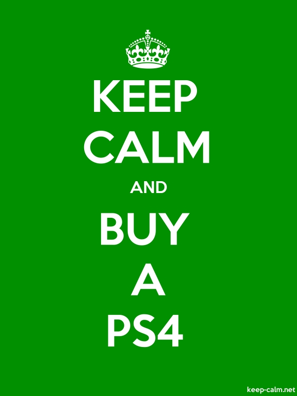 KEEP CALM AND BUY A PS4 - white/green - Default (600x800)