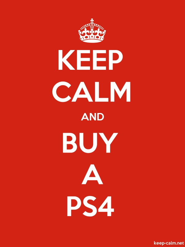 KEEP CALM AND BUY A PS4 - white/red - Default (600x800)