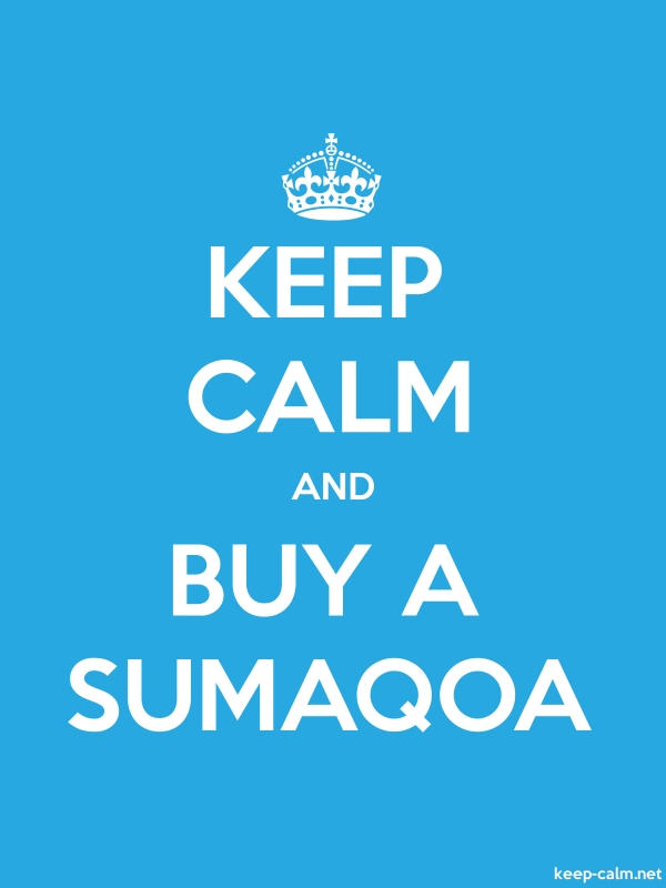 KEEP CALM AND BUY A SUMAQOA - white/blue - Default (600x800)