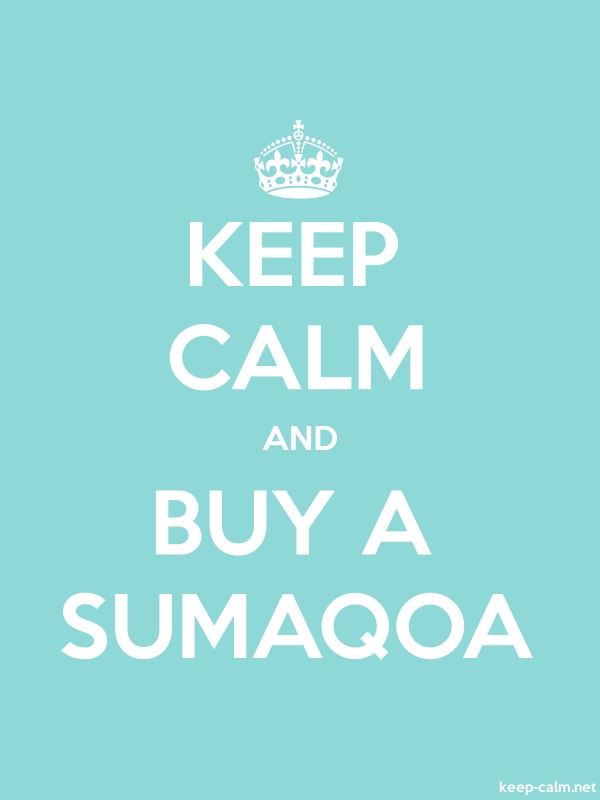 KEEP CALM AND BUY A SUMAQOA - white/lightblue - Default (600x800)