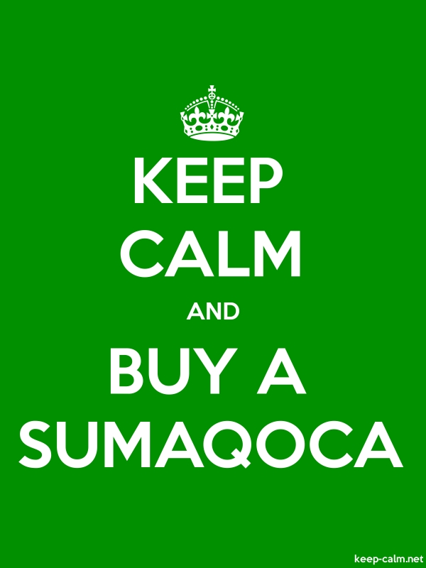 KEEP CALM AND BUY A SUMAQOCA - white/green - Default (600x800)