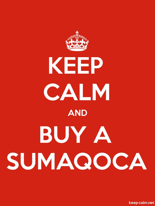 KEEP CALM AND BUY A SUMAQOCA - white/red - Default (600x800)
