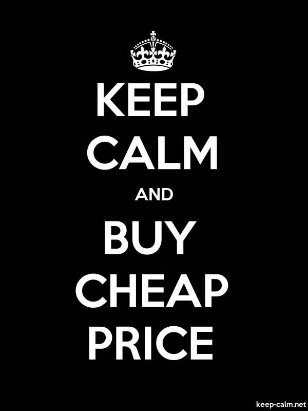 KEEP CALM AND BUY CHEAP PRICE - white/black - Default (600x800)