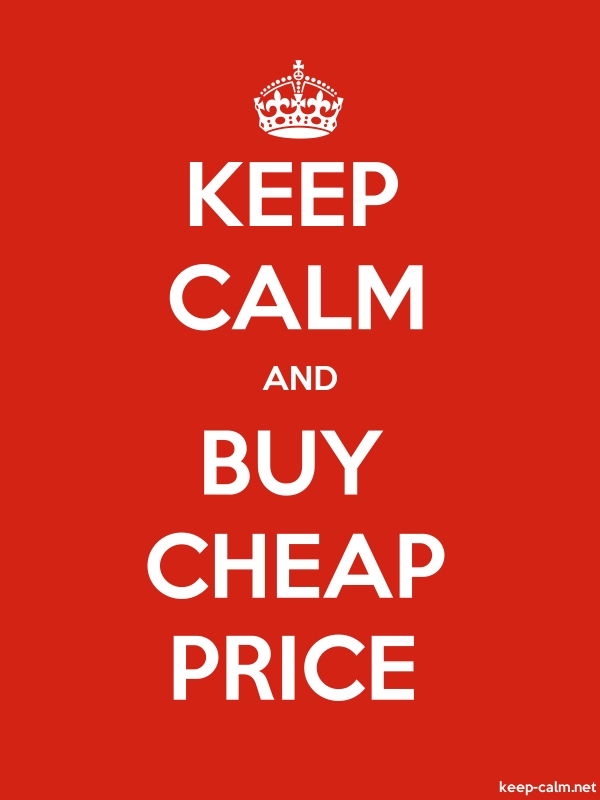 KEEP CALM AND BUY CHEAP PRICE - white/red - Default (600x800)