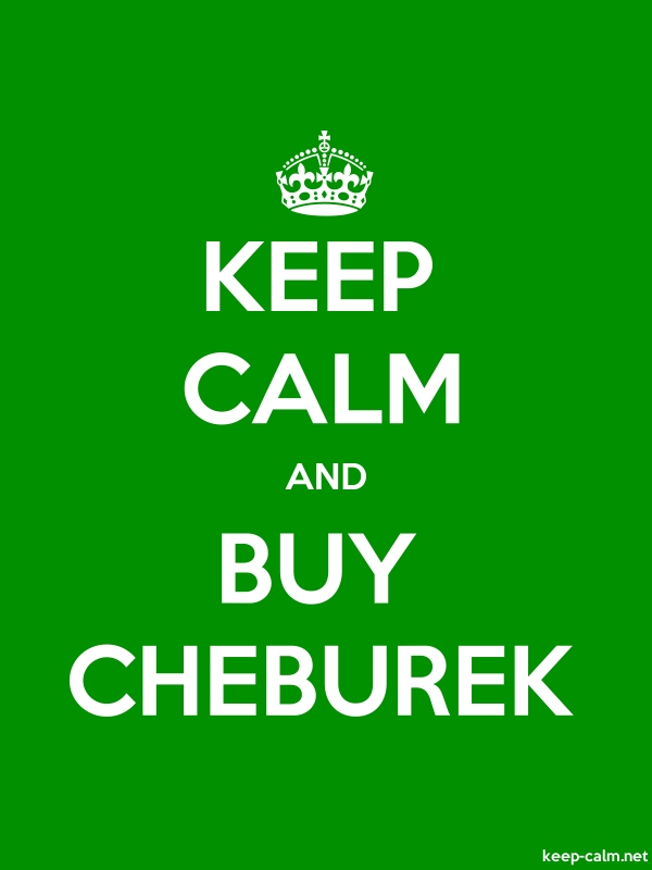 KEEP CALM AND BUY CHEBUREK - white/green - Default (600x800)