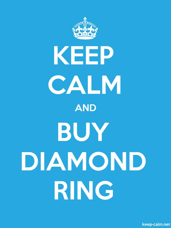 KEEP CALM AND BUY DIAMOND RING - white/blue - Default (600x800)